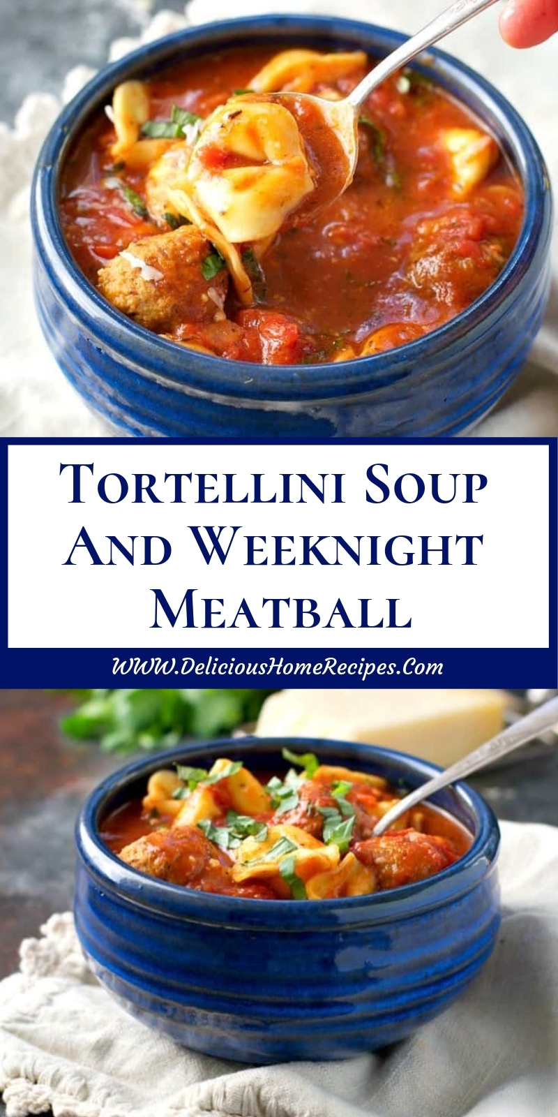 Tortellini Soup And Weeknight Meatball