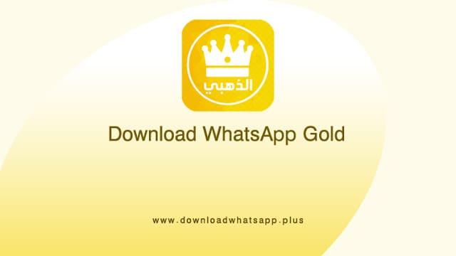 واتس اب الذهبي | تحديث الواتس الذهبي 2019 | الواتس الذهبي اخر اصدار