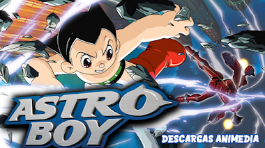 AstroBoy 2003 50/50 Audio: Latino Servidor: MediaFire