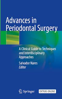 Advances in Periodontal Surgery by Salvador Nares
