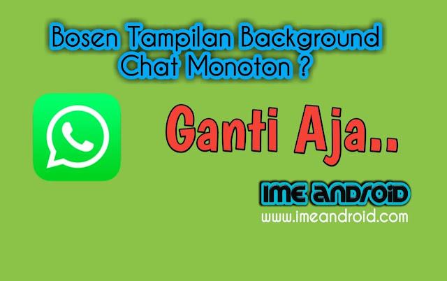 Cara mengubah background pesan whatsapp