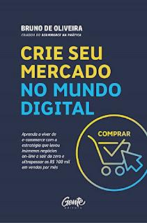 Crie seu mercado no mundo digital-Saia do zero e ultrapassar os R$ 100 mil em vendas por mês