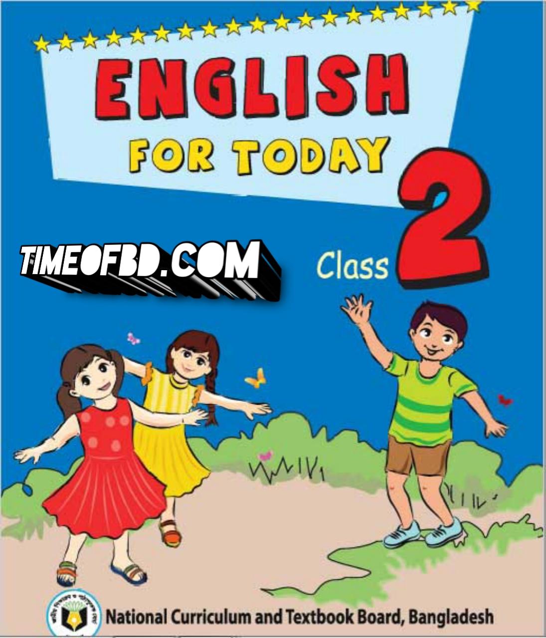Class 2 english book 2021, class 2 english book pdf, class 2 english question, class 2 english boi, class two english book 2021, class two english book pdf, class two english book nctb, class two english guide 2021, class two english guide pdf, class two english note book 2021, class 2 english book pdf in Bengali, nctb book of class two, class 2 english book solution, class 2 guide book pdf, class 2 guide book pdf 2021, ইংরেজি বই class 2, ইংরেজি বই pdf, আমার ইংরেজি বই দ্বিতীয় শ্রেণি, দ্বিতীয় শ্রেণীর ইংরেজি বই ডাউনলোড, ইংরেজি বই দ্বিতীয় শ্রেণি, দ্বিতীয় শ্রেণির ইংরেজি বই ২০২১, দ্বিতীয় শ্রেণীর ইংরেজি বই পিডিএফ, দ্বিতীয় শ্রেণির ইংরেজি বই pdf 2021, দ্বিতীয় শ্রেণীর ইংরেজি গাইড, দ্বিতীয় শ্রেণীর ইংরেজি গাইড পিডিএফ, দ্বিতীয় শ্রেণীর ইংরেজি গাইড pdf 2021, ২য় শ্রেণীর ইংরেজি বই গাইড, দ্বিতীয় শ্রেণীর ইংরেজি গাইড ডাউনলোড, আমার ইংরেজি বই দ্বিতীয় শ্রেণি, একের ভিতর সব দ্বিতীয় শ্রেণি, দ্বিতীয় শ্রেণীর গাইড বই ডাউনলোড pdf, দ্বিতীয় শ্রেণীর ইংরেজি বই প্রশ্ন, ২য় শ্রেণির ইংরেজি বই ২০২১, ২য় শ্রেণির ইংরেজি কবিতা,