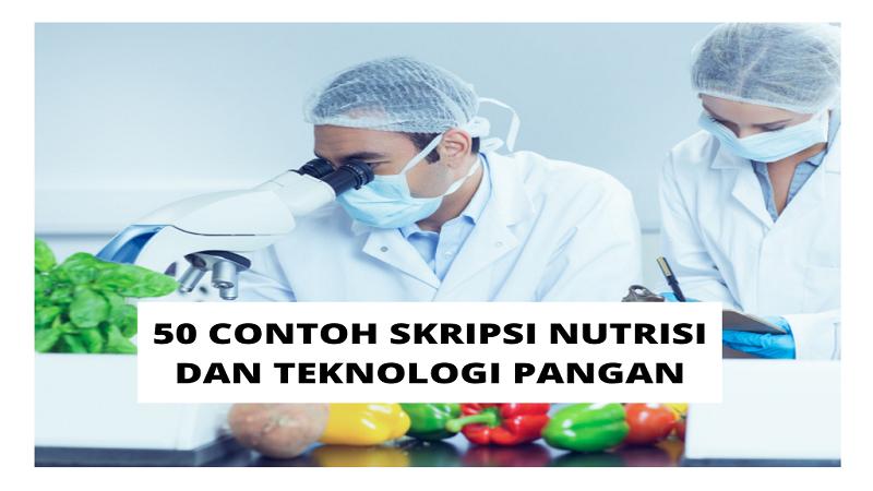 Contoh Skripsi Nutrisi Dan Teknologi Pangan
