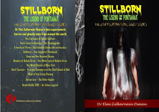 collection of supernatural stories, Dr Elmi Zulkarnain Osman, ghastly stories, ghost stories, legend of Pontianak, other supernatural ghost stories, paranormal anthology,