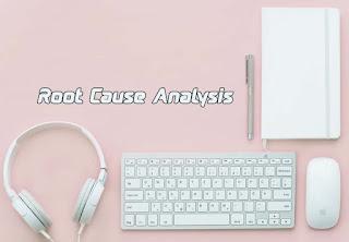 Root Cause Analysis Adalah