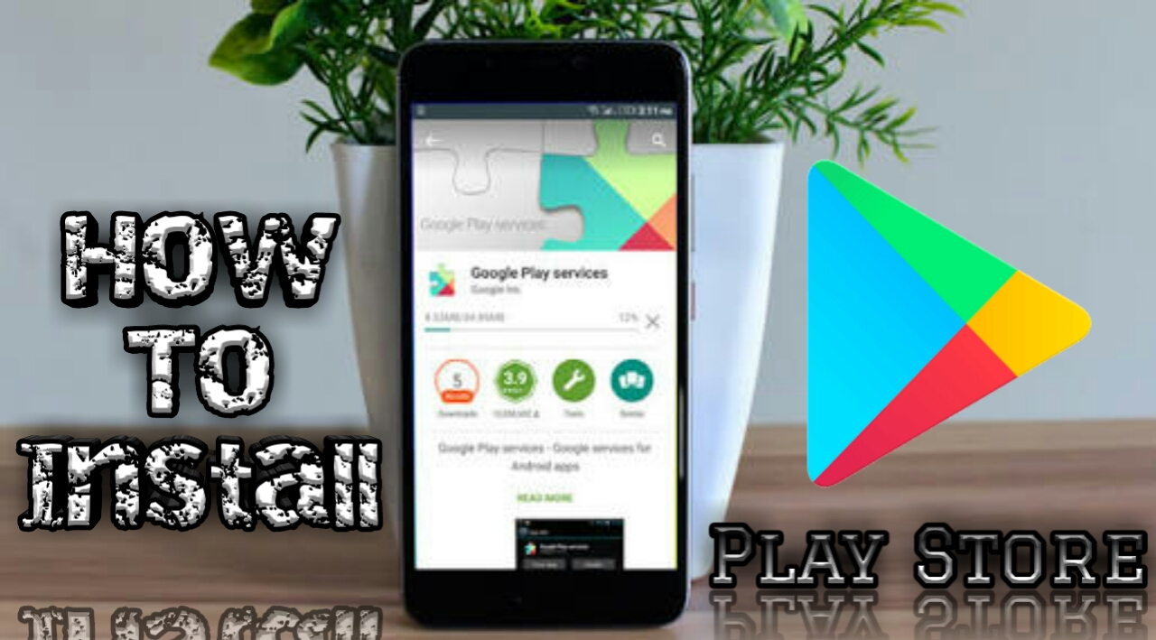 how to download google play store on android phone
