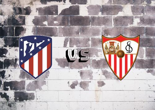 Atlético Madrid vs Sevilla  Resumen