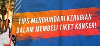 Cara Mudah dan Aman Membeli Tiket Konser