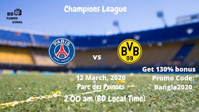 Paris Saint Germain vs Borussia Dortmund | Uefa Champions League | 12 March, 2020 (2:00 am BD Local Time) | Anfield