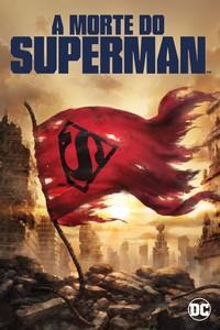 A Morte do Superman (2018) Dublado 720p