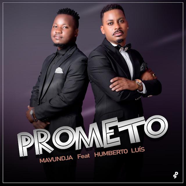 Mavundja Feat. Humberto Luís - Prometo