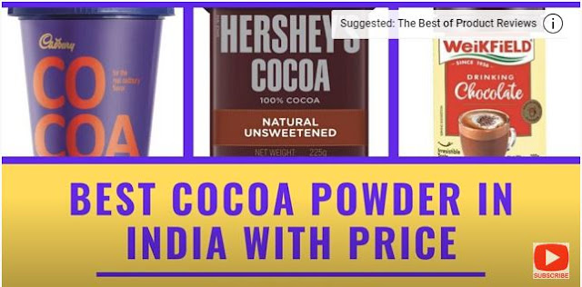 Best Cocoa Powder in India with Price 2021 | Top 10 Cocoa Powder Brands