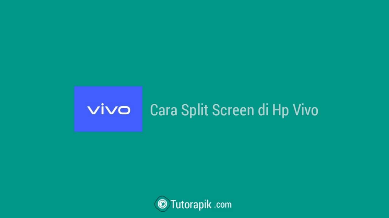 Cara Split Screen Hp Vivo