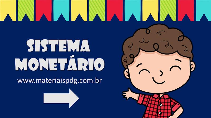 JOGO E EXPLICATIVO - SISTEMA MONETÁRIO - FESTA JUNINA