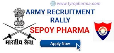 Join Indian Army Recruitment Rally Sepoy Pharma