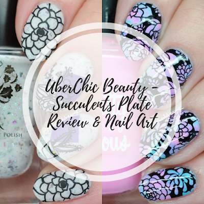 UberChic Beauty Succulents Review by Polished Dreams