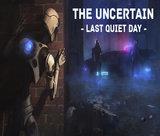 the-uncertain-last-quiet-day
