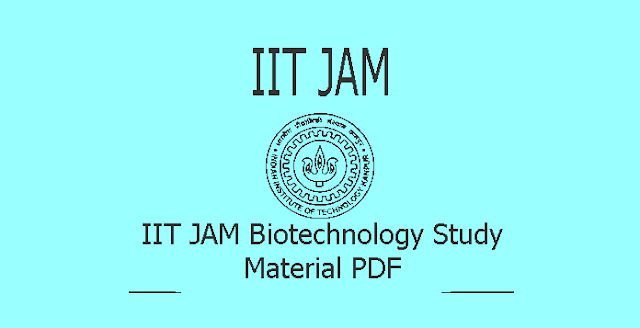 IIT JAM Biotechnology Study Material PDF