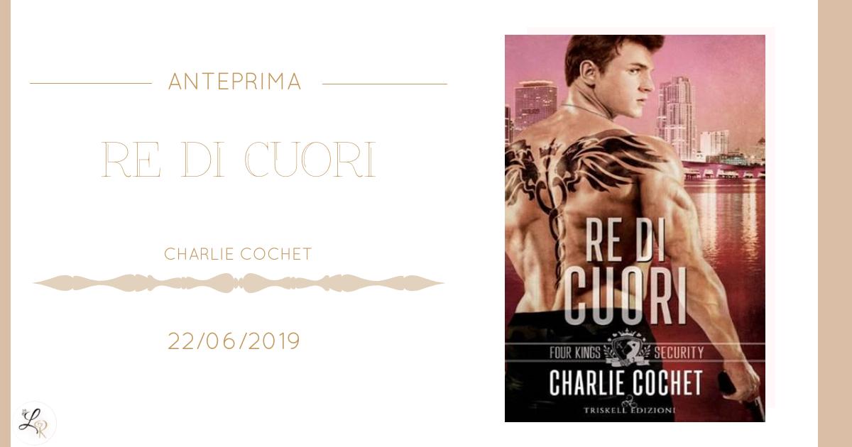 Re di cuori di Charlie Cochet