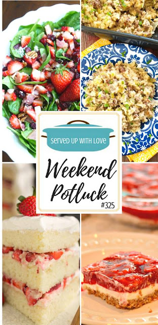 Strawberry Pretzel Salad, Strawberry Cream Cake, Hamburger Rice Casserole, and Spinach Strawberry Salad are featured at Weekend Potluck 325 at Served Up With Love.