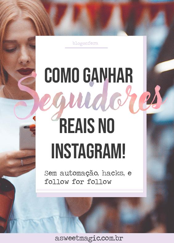 Como ganhar seguidores rápido no Instagram