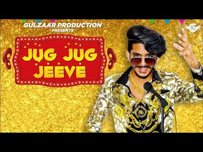 Jug Jug jeeve Mp3 download