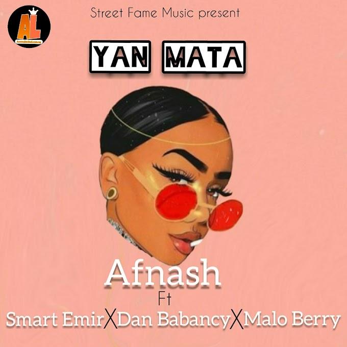 Music: Afnash - Yan Mata ft Smart Emir X Dan Babancy ft Malo Berry