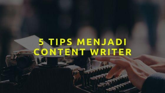 cara-menjadi-content-writer