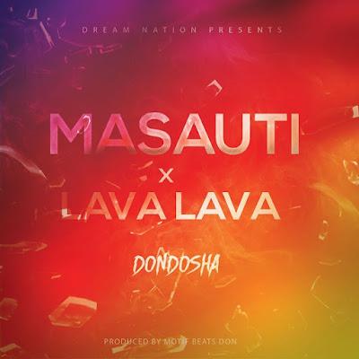New AUDIO | Masauti Ft Lava Lava - Dondosha | Mp3 DOWNLOAD