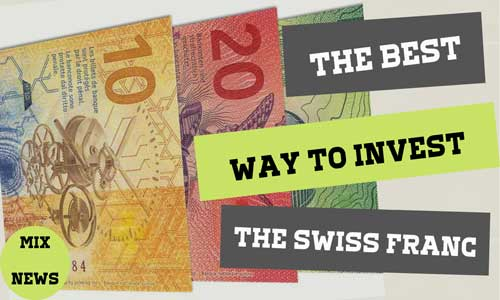 The best way to invest in the Swiss franc