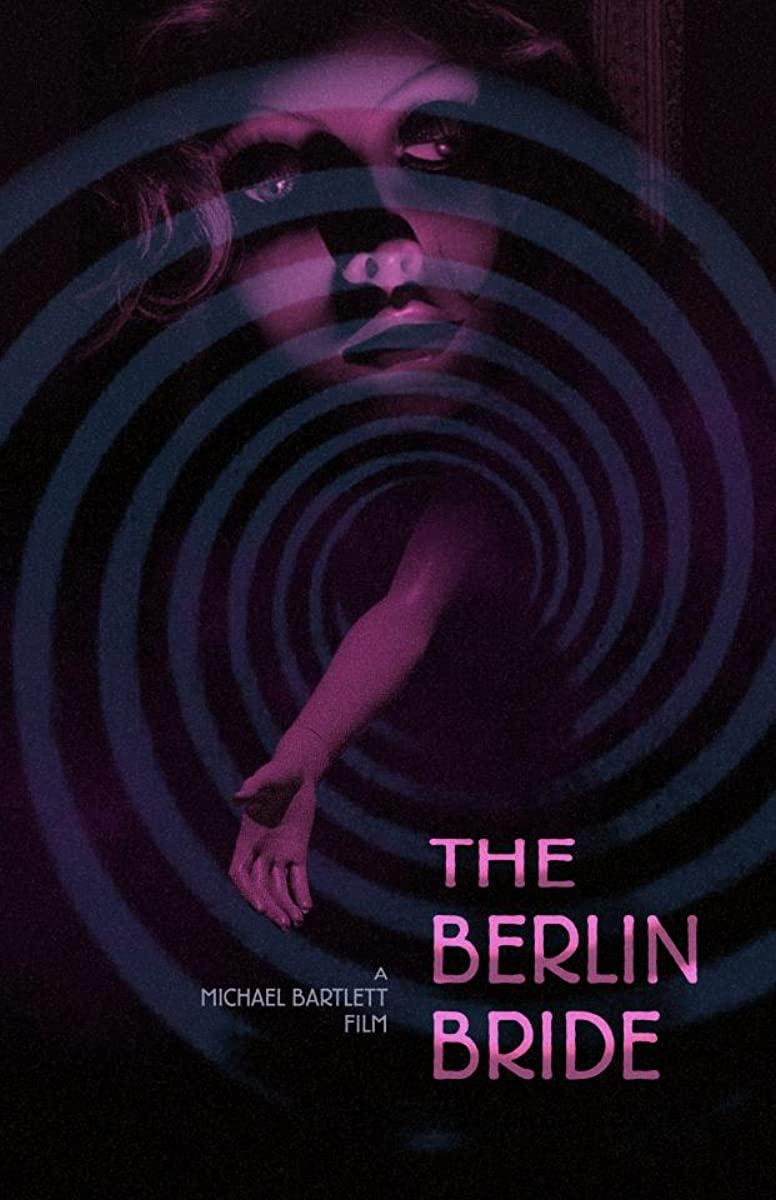 مشاهدة فيلم The Berlin Bride 2020 مترجم