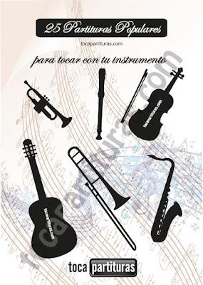 25 Partituras Populares Tradicionales Libro Pdf para aprender a tocar Flauta, Violín, Saxofón Alto, Trompeta, Viola, Oboe, Clarinete, Saxo Tenor, Soprano Sax,Trombón, Fliscorno, chelo, Fagot, Barítono, Bombardino, Trompa o corno, Tuba... Tabs para Ukelele, Bajo Eléctrico, Banjo (tab) y guitarra. Primer Libro Pdf tocapartituras.com