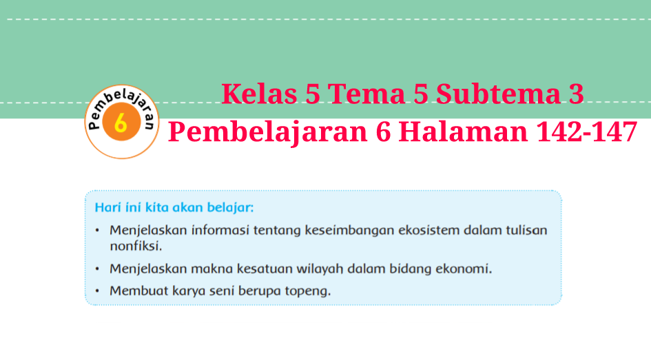Kunci Jawaban Buku Tematik Tema 5 Kelas 5 Halaman 142 147 Koesrow