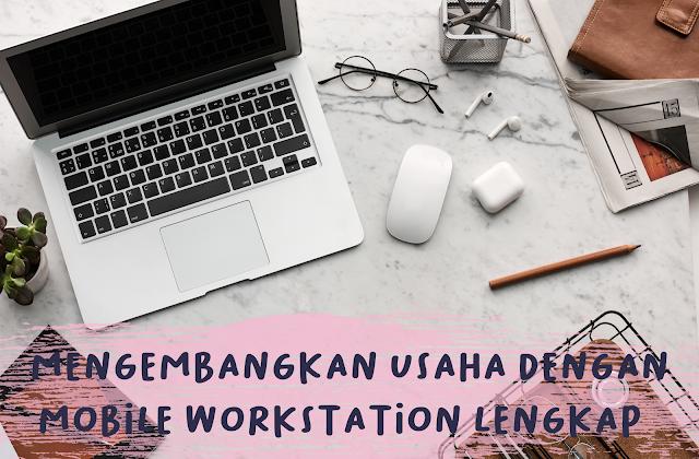 mengembangkan usaha dengan pc workstation