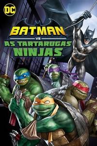 Batman vs As Tartarugas Ninja (2019) Dublado 1080p