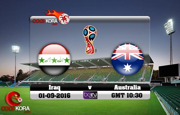 مشاهدة مباراة أستراليا والعراق اليوم 1-9-2016 تصفيات كأس العالم