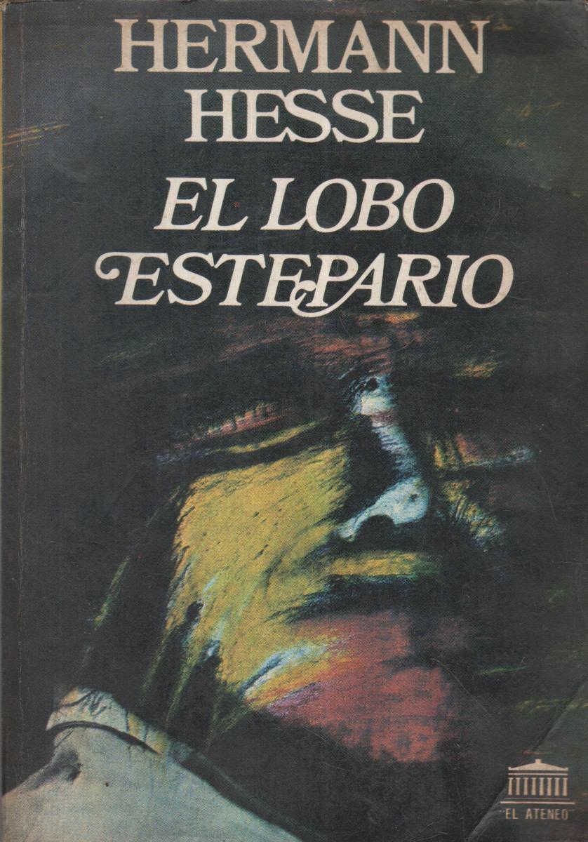 El lobo estepario de Hermann Hesse libros que te cambian