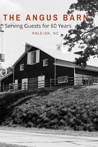 The early years of the Angus Barn in Raleigh, North Carolina