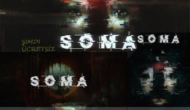 SOMA oyunu ücretsiz Oldu - Soma game