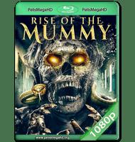 RISE OF THE MUMMY (2021) WEB-DL 1080P HD MKV ESPAÑOL LATINO