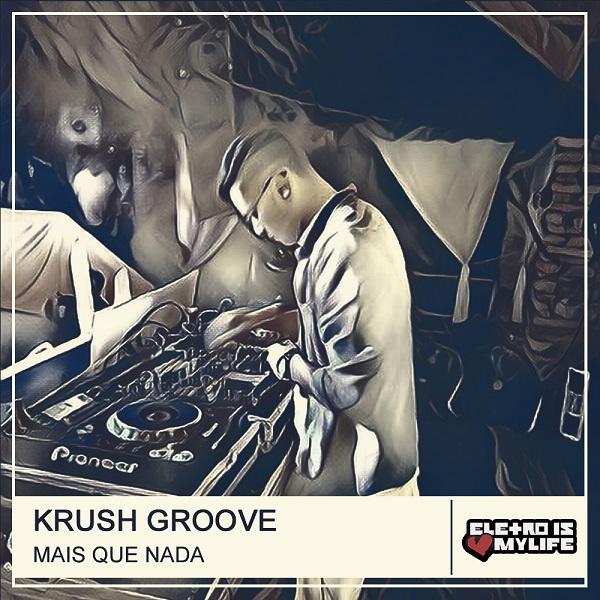 Krush Groove - Mais Que Nada