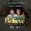 BELIEVE (AMEN) by JEFFBOY X PEREZZ SB