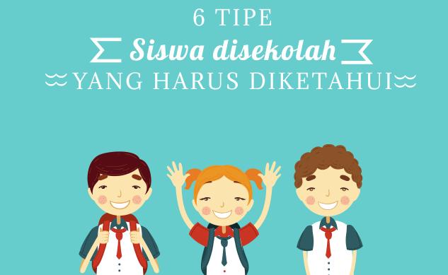 6 tipe siswa disekolah yang harus kamu ketahui