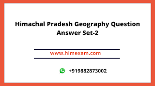 Himachal Pradesh Geography Question Answer Set-2