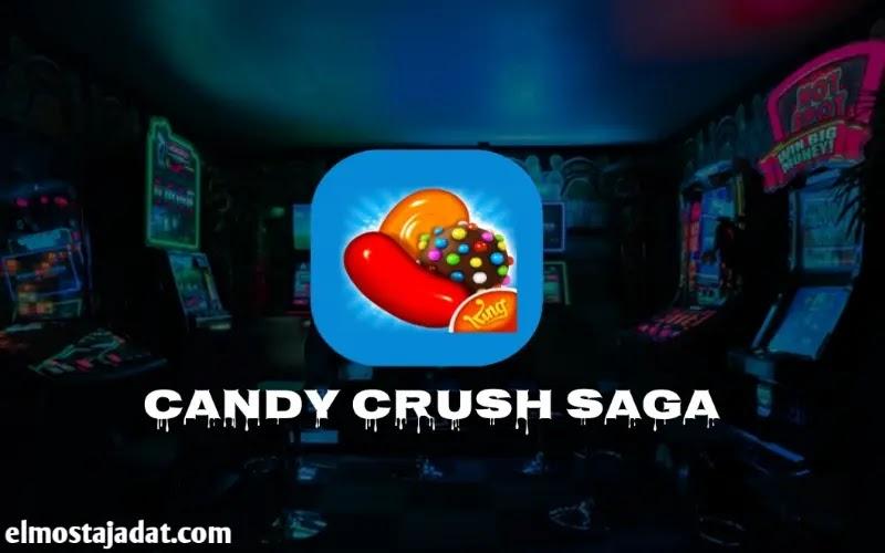 تحميل لعبة كاندي كراش Candy Crush Saga مجانا للأندرويد