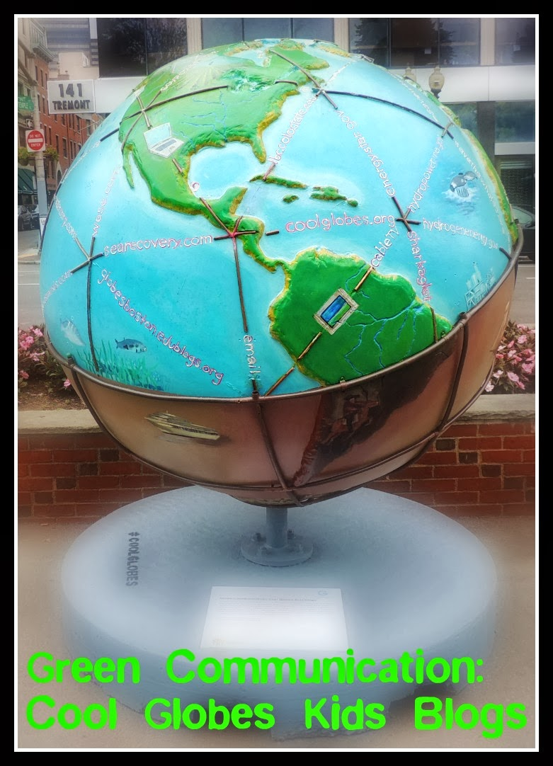 The Cool Globes en Boston: Common I: Green Communication: Cool Globes Kids Blogs