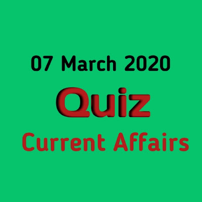 Current Affairs Quiz in Hindi - 6 March 2020