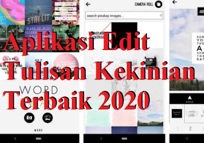 Aplikasi Edit Tulisan Kekinian Terbaik di Android 2020