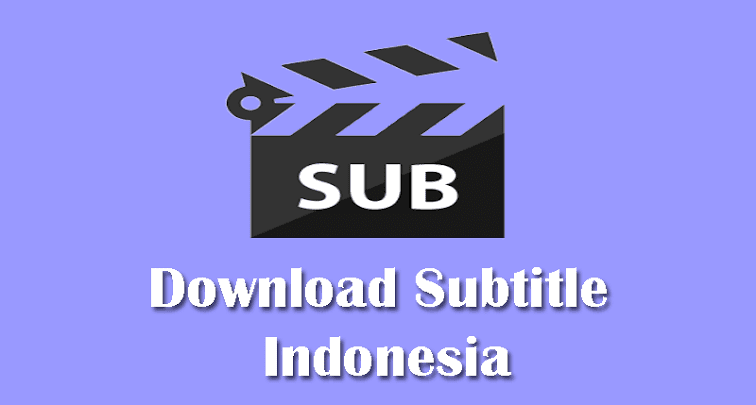 cara download subtitle Indonesia
